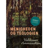 Menigheden og teologien - E-bog Valdemar Ammundsen