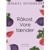Råkost. Vore tænder - E-bog Mikkel Hindhede