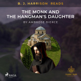 B. J. Harrison Reads The Monk and the Hangman's Daughter - E-lydbog Ambrose Bierce