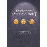 Sig din mening så du bliver HØRT - E-bog Lene Eriksen