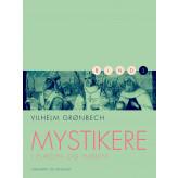 Mystikere i Europa og Indien 3 - E-bog Vilhelm Grønbech