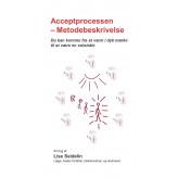 Acceptprocessen - Metodebeskrivelse - E-bog Lise Seidelin