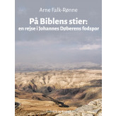 På Biblens stier - E-bog Arne Falk-Rønne