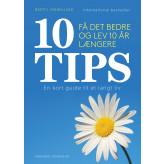 10 TIPS - Få det bedre og lev 10 år længere - E-bog Bertil Marklund