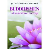 BUDDHISMEN i den moderne hverdag - E-bog Jytte Valborg  Nielsen