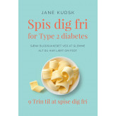 Spis dig fri for Type 2 diabetes - E-bog Jane Kudsk