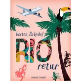 Rio retur - E-bog Dortea Birkedal
