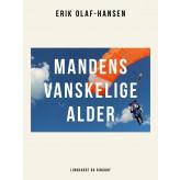 Mandens vanskelige alder - E-bog Erik Olaf Hansen