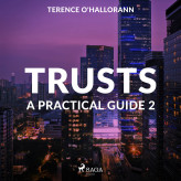 Trusts - A Practical Guide 2 - E-lydbog Terence O'Hallorann