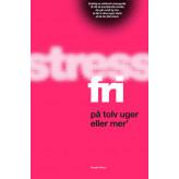 Stressfri på tolv uger eller mer Majken Matzau og Christina Bølling