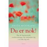 Du er nok! Anita Moorjani