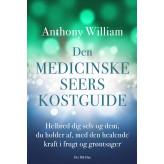 Den medicinske seers kostguide Anthony William
