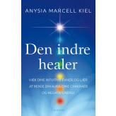 Den indre healer Anysia Marcell Kiel