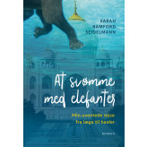 At svømme med elefanter Sarah Bamford Seidelmann
