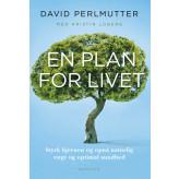 En plan for livet David Perlmutter