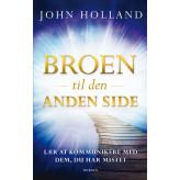 Broen til den anden side John Holland