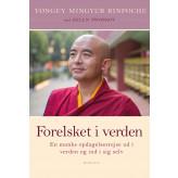 Forelsket i verden Rinpoche Yongey Mingyur