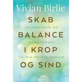 Skab balance i krop og sind Vivian Birlie