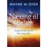 Næring til sjælen - Udkommer 18-11-2019 Wayne W. Dyer