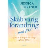 Skab varig forandring med EFT Jessica Ortner