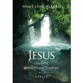 Jesus og den kvindelige visdom Hans Lyngsgaard