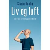 Liv og luft - Udkommer 19-8-2021 - kan forudbestilles Simon Krohn