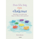 Den lille bog om chakraer Patricia Mercler