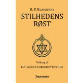 Stilhedens Røst uddrag af De Gyldne Forskrifters Bog H. P. Blavatsky