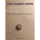 Mindfulness for begyndere Jon Kabat-Zinn