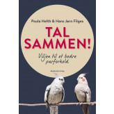 Tal sammen - Viljen til et bedre parforhold Poula Helth, Hans Jørn Filges