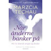 Når ånderne banker på Marzcia Techau