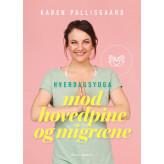 Hverdagsyoga mod hovedpine og migræne Karen Pallisgaard