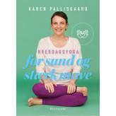Hverdagsyoga for sund og stærk mave Karen Pallisgaard