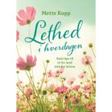 Lethed i hverdagen Mette Kopp