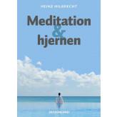Meditation og hjernen Heinz Hilbrecht