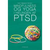 Mindfulness og yoga i helingen af PTSD Ivan Højgaard Hansen