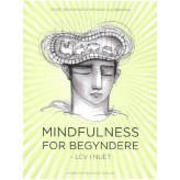 Mindfulness for begyndere Ernst Bohlmeijer og Monique Hulsbergen