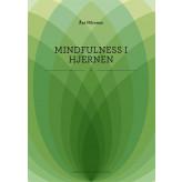Mindfulness i hjernen Åsa Nilsonne