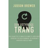 Den ustyrlige trang Judson Brewer