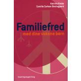 Familiefred med dine voksne børn Katrine Krebs, Camilla Carlsen Bechsgaard