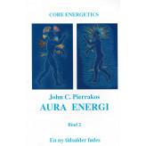 Aura energi - Bind 2 John C. Pierrakos