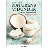 Kokosolie - Naturens vidunder Laura Agar Wilson