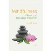 Mindfulness til løsning af dagligdags problemer Ronald D. Siegel