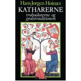 Katharerne, trubadurerne og gralstraditionen Hans-Jørgen Høinæs