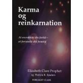 Karma og reinkarnation Elizabeth Clare Prophet