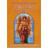 Englene ved din side - Mød din skytsengel Elizabeth Clare Prophet