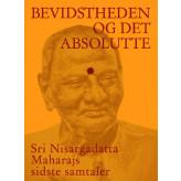 Bevidstheden og det Absolutte Sri Nisargadatta Maharaj