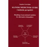 Klinisk medicinsk guide i holistisk perspektiv Stephen Gascoigne