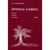 Optimal næring Indtagelse, optagelse, omsætning Eva Lydeking-Olsen