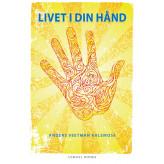 Livet i din hånd Anders Veetman Kalsmose